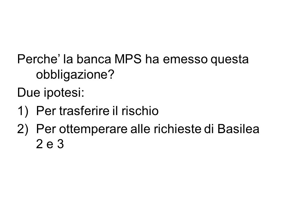 Perche' la banca MPS ha emesso questa obbligazione