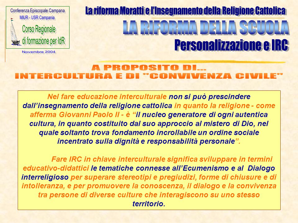 INTERCULTURA E DI CONVIVENZA CIVILE