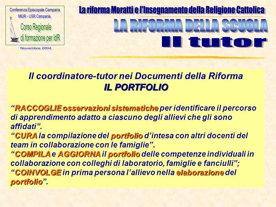 Il coordinatore-tutor nei Documenti della Riforma