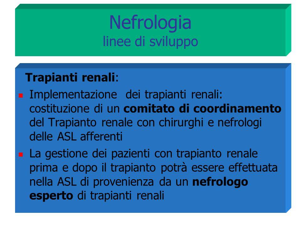 Nefrologia linee di sviluppo