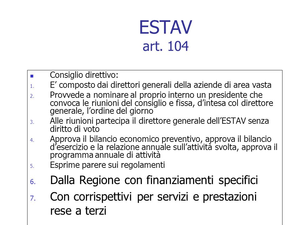 ESTAV art. 104 Dalla Regione con finanziamenti specifici