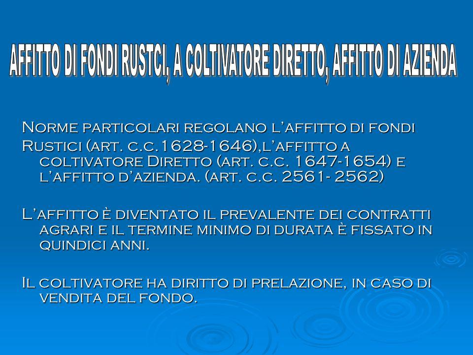 AFFITTO DI FONDI RUSTCI, A COLTIVATORE DIRETTO, AFFITTO DI AZIENDA