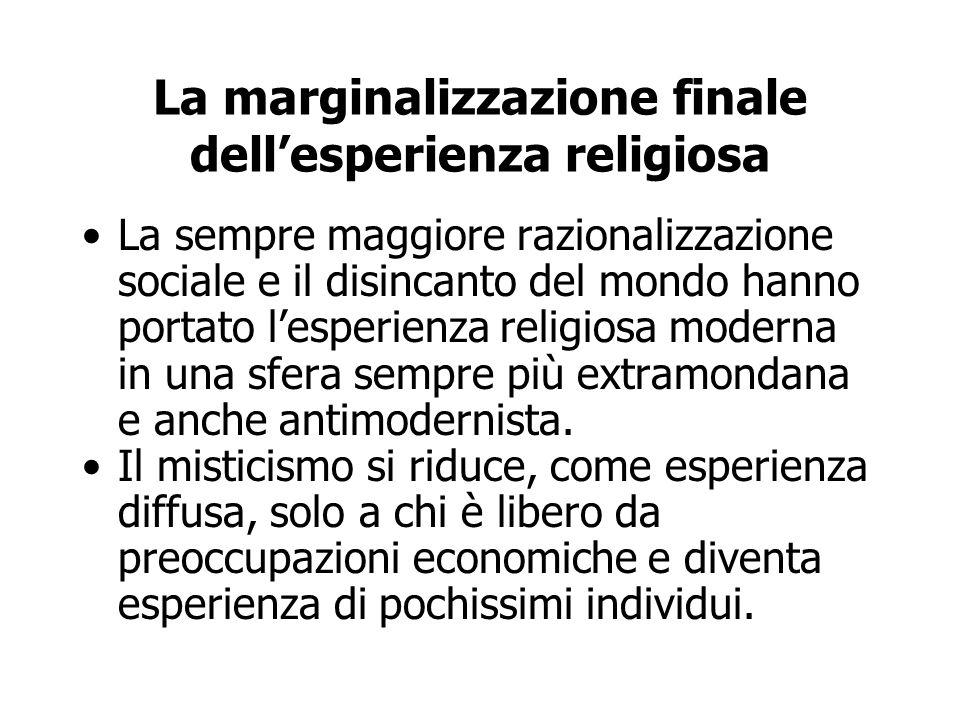 La marginalizzazione finale dell'esperienza religiosa