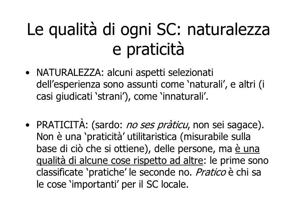 Le qualità di ogni SC: naturalezza e praticità