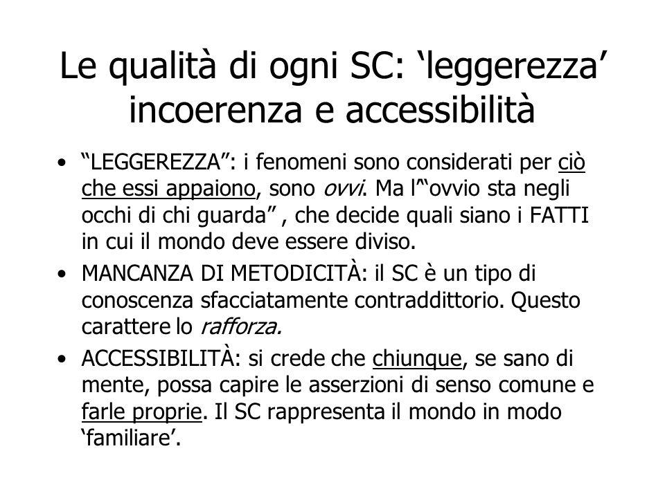 Le qualità di ogni SC: 'leggerezza' incoerenza e accessibilità