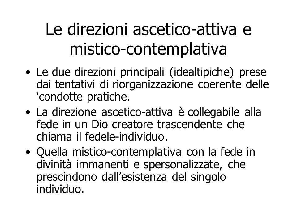 Le direzioni ascetico-attiva e mistico-contemplativa