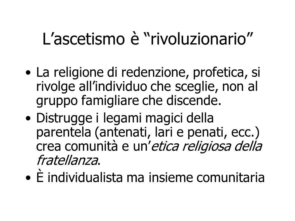 L'ascetismo è rivoluzionario