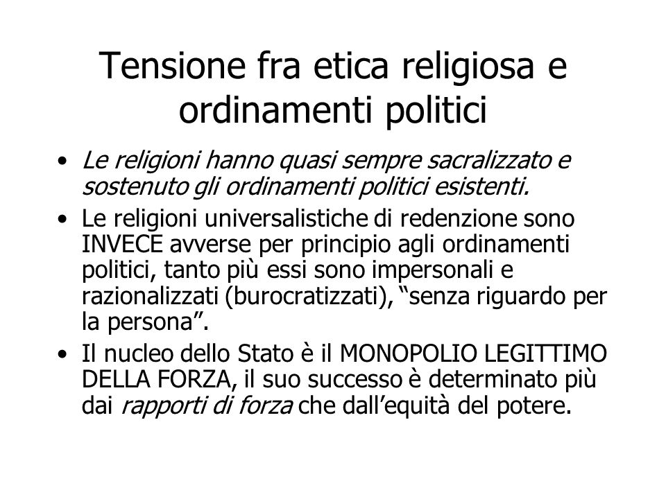 Tensione fra etica religiosa e ordinamenti politici