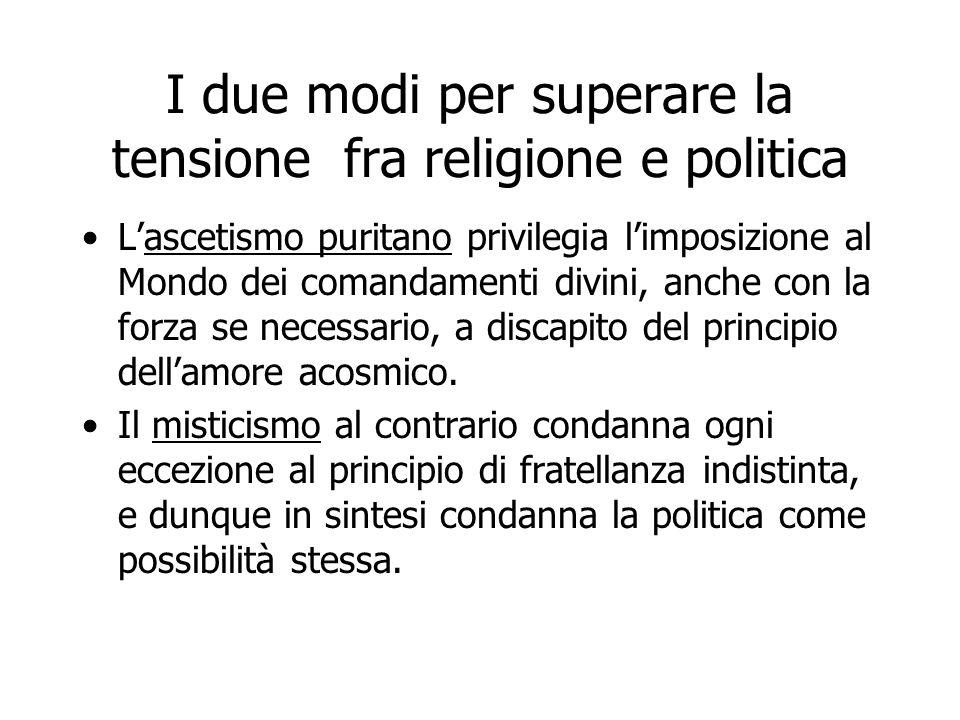 I due modi per superare la tensione fra religione e politica