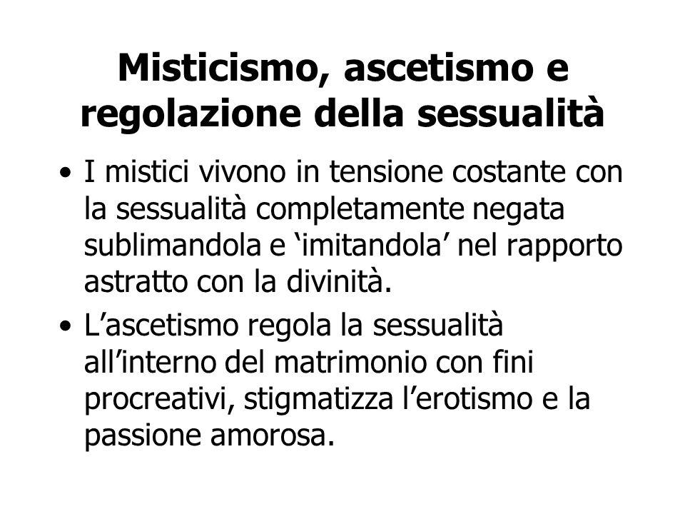 Misticismo, ascetismo e regolazione della sessualità