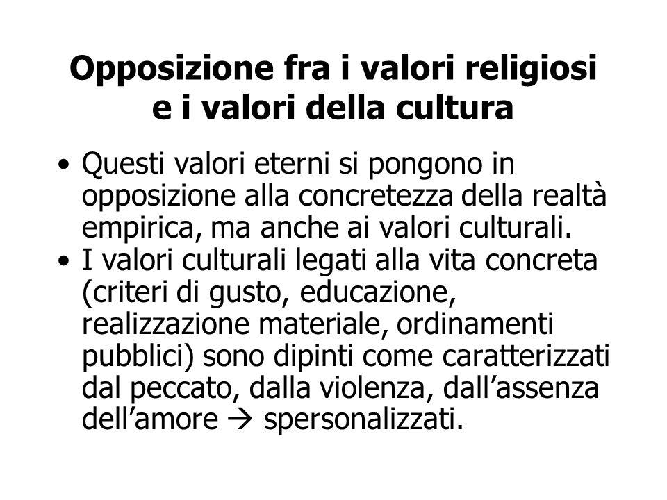 Opposizione fra i valori religiosi e i valori della cultura
