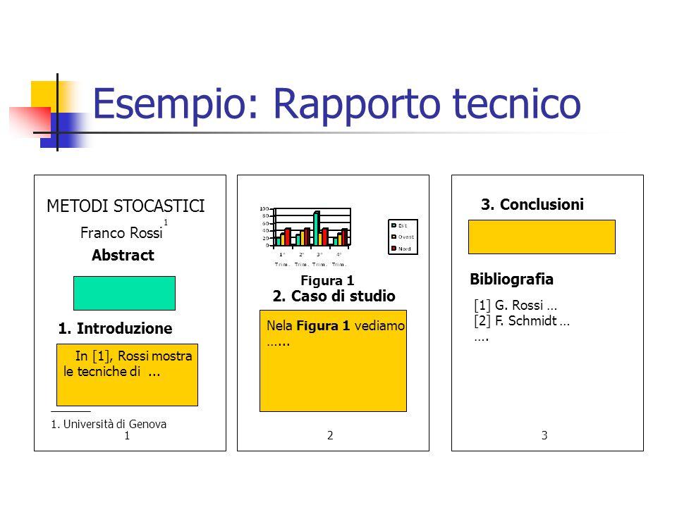 Esempio: Rapporto tecnico