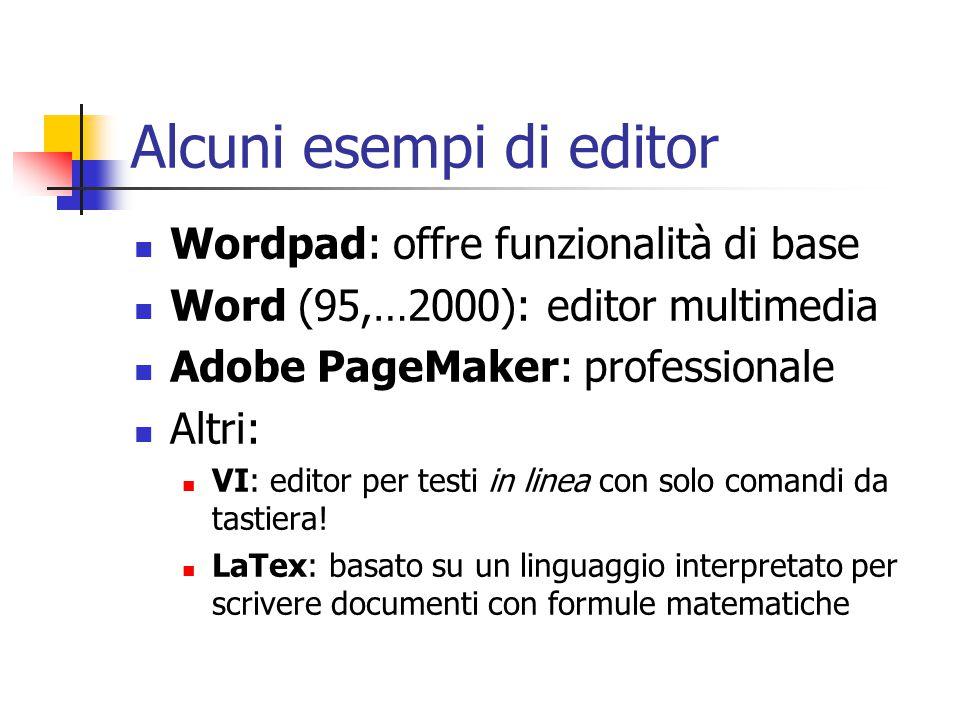 Alcuni esempi di editor