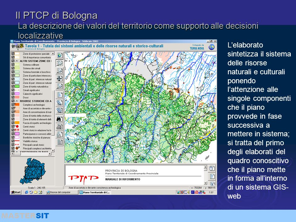 Il PTCP di Bologna La descrizione dei valori del territorio come supporto alle decisioni localizzative.