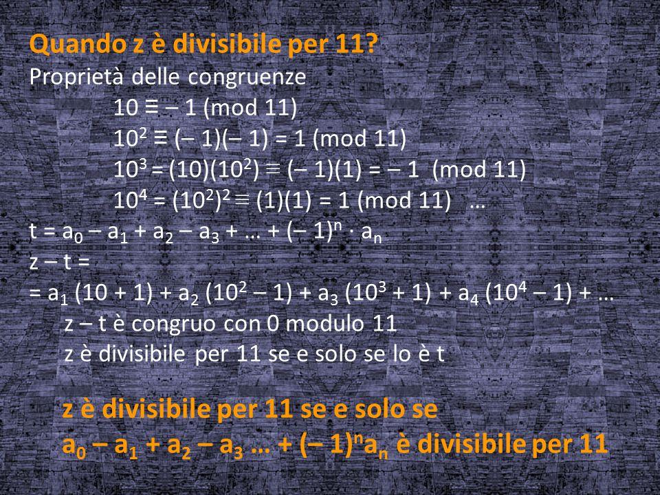Quando z è divisibile per 11