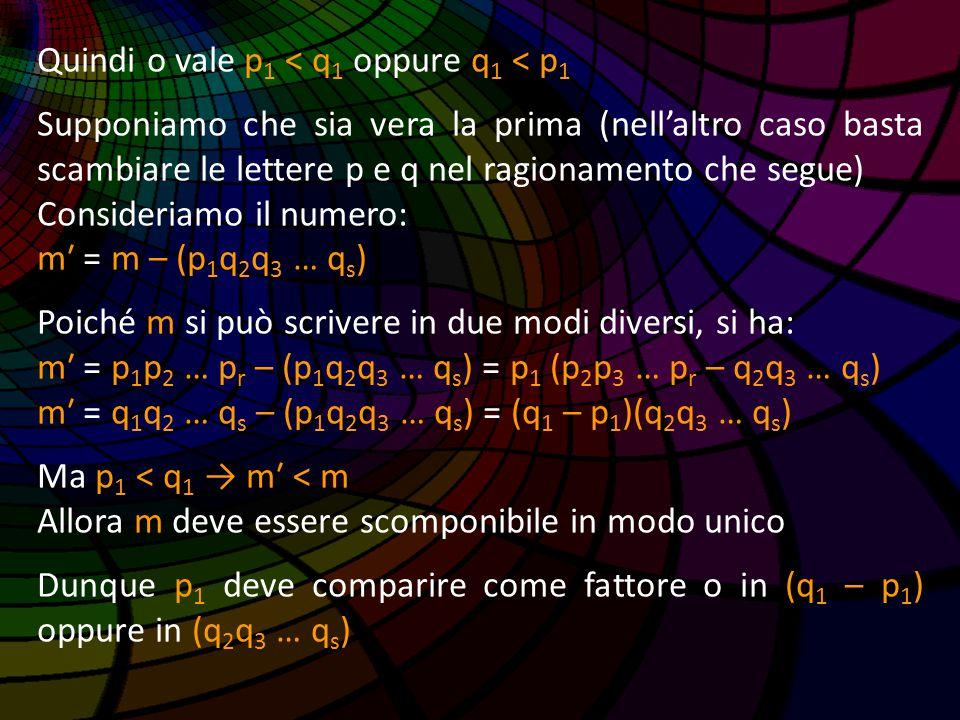 Quindi o vale p1 < q1 oppure q1 < p1