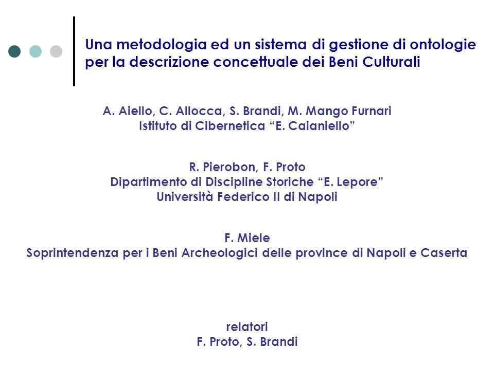 Una metodologia ed un sistema di gestione di ontologie per la descrizione concettuale dei Beni Culturali