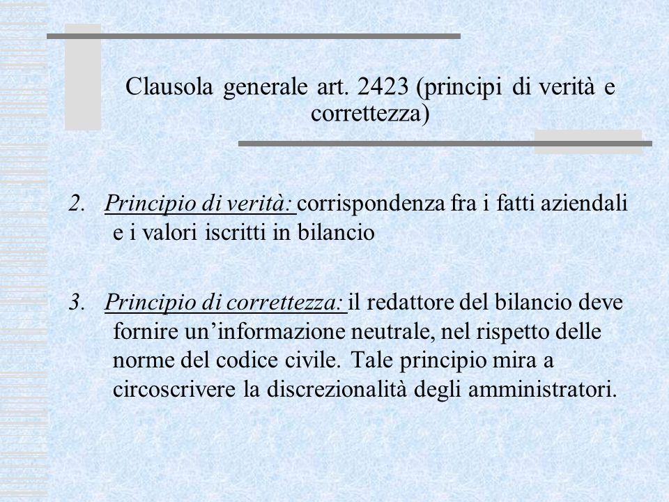 Clausola generale art. 2423 (principi di verità e correttezza)