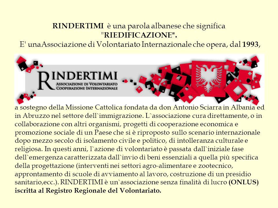 RINDERTIMI è una parola albanese che significa RIEDIFICAZIONE