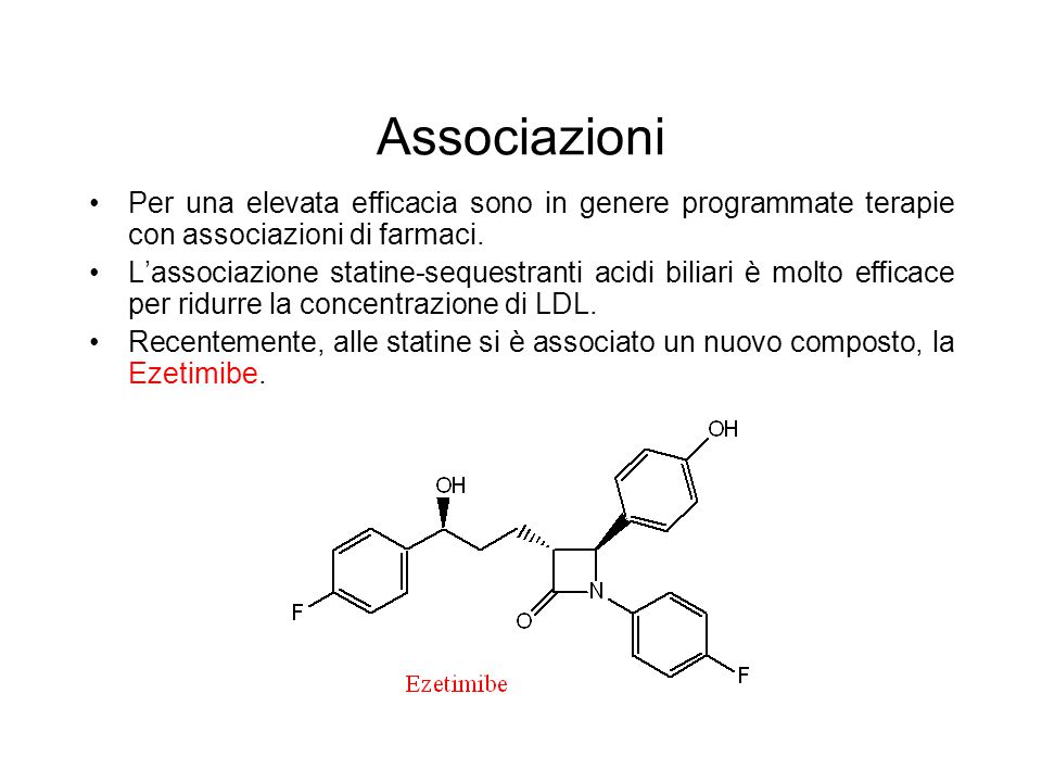 Associazioni Per una elevata efficacia sono in genere programmate terapie con associazioni di farmaci.