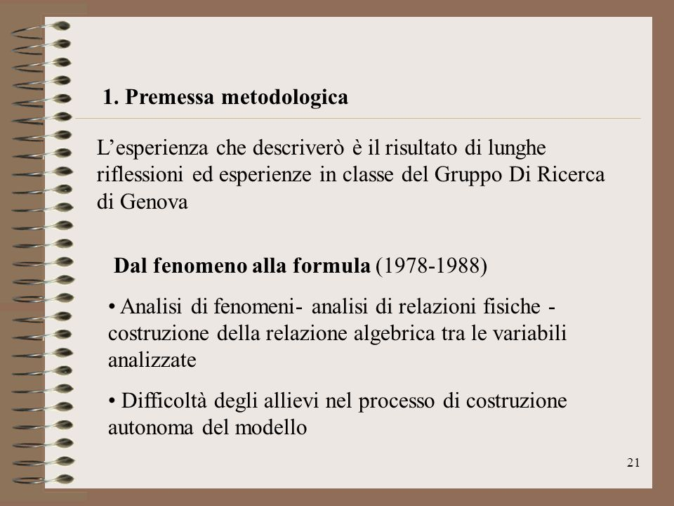 1. Premessa metodologica