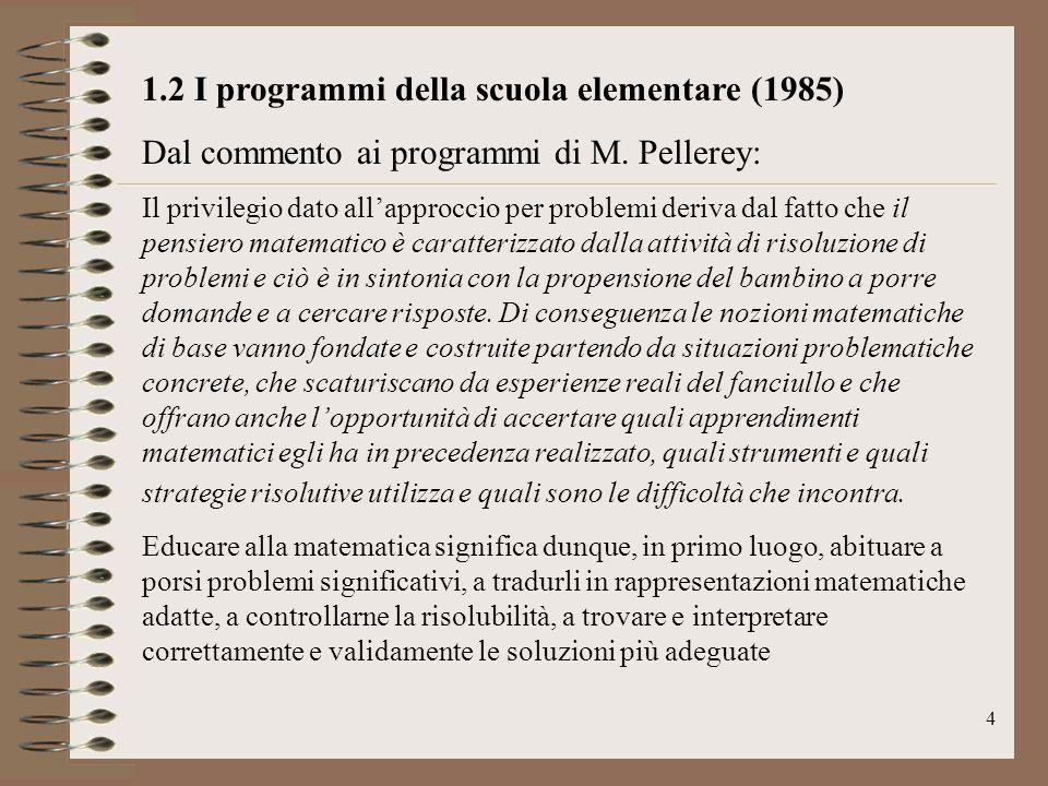 1.2 I programmi della scuola elementare (1985)