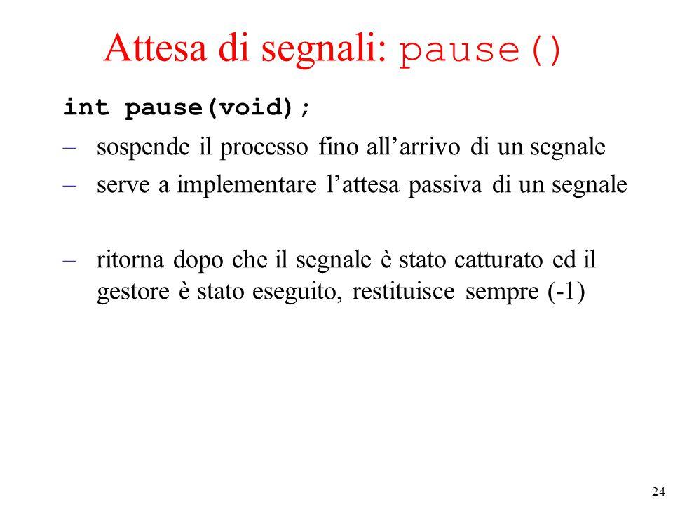 Attesa di segnali: pause()