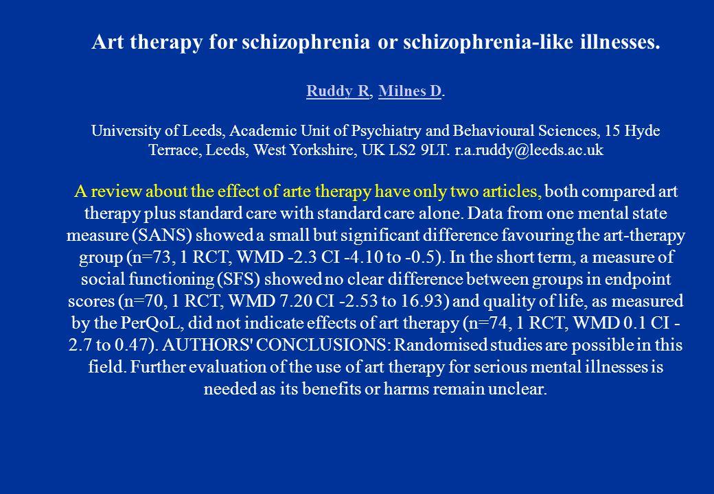 Art therapy for schizophrenia or schizophrenia-like illnesses