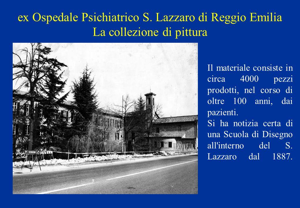 ex Ospedale Psichiatrico S. Lazzaro di Reggio Emilia