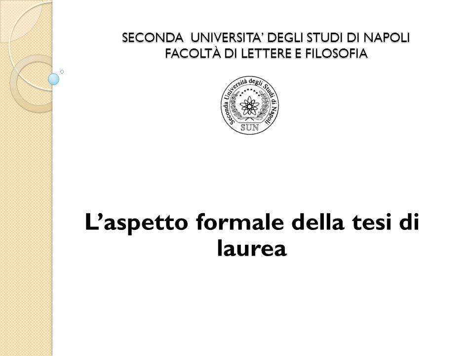 L'aspetto formale della tesi di laurea