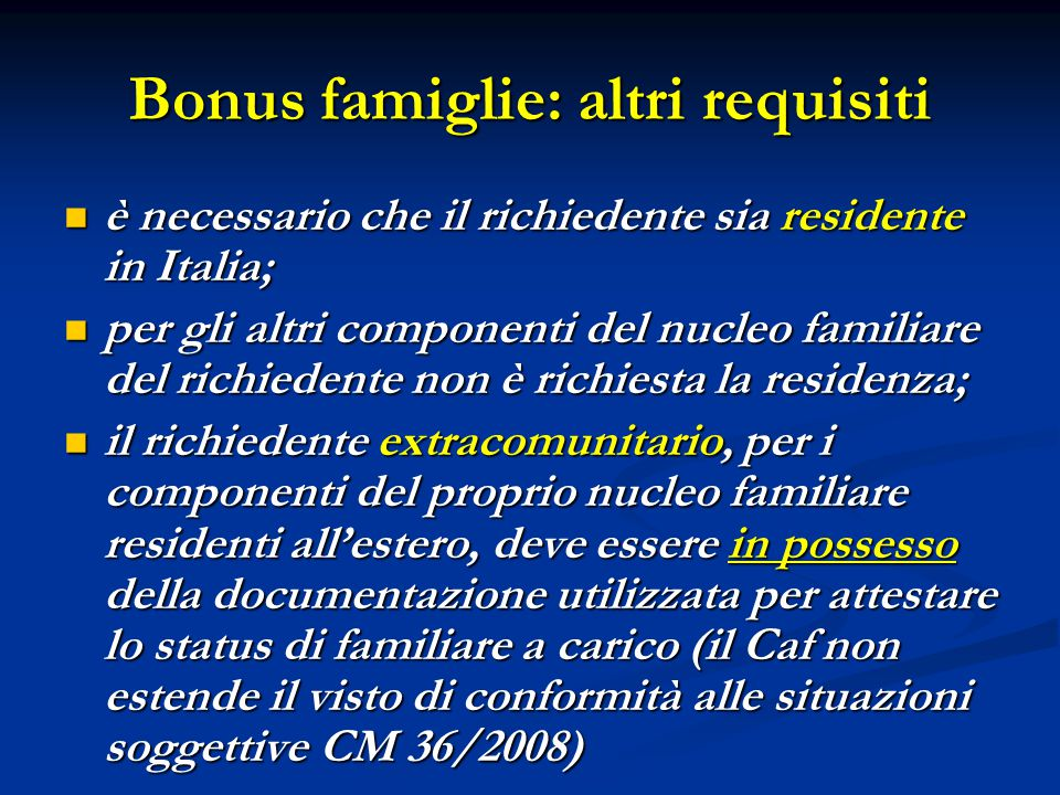 Bonus famiglie: altri requisiti