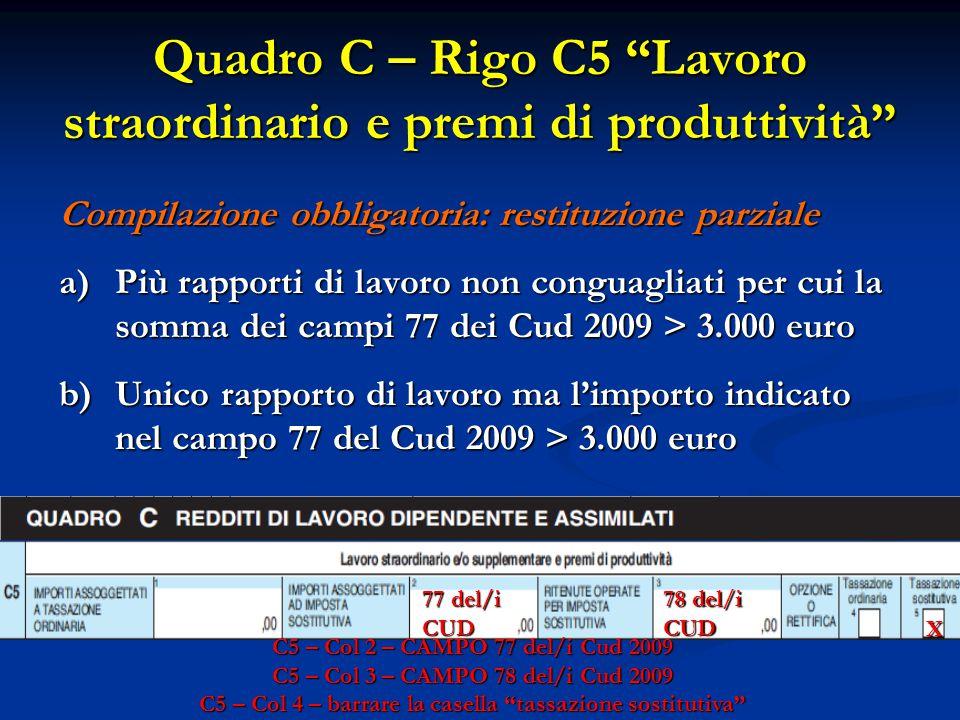 Quadro C – Rigo C5 Lavoro straordinario e premi di produttività