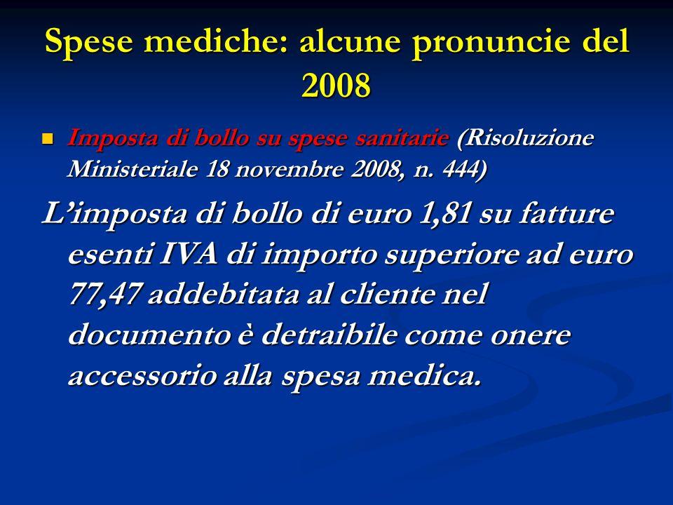 Spese mediche: alcune pronuncie del 2008
