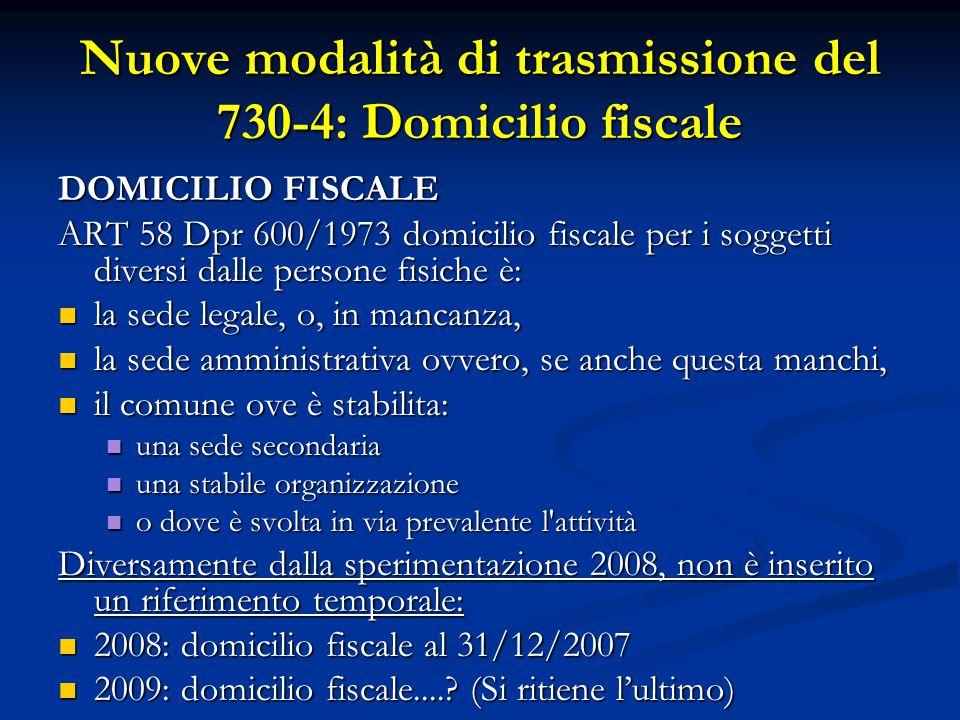 Nuove modalità di trasmissione del 730-4: Domicilio fiscale