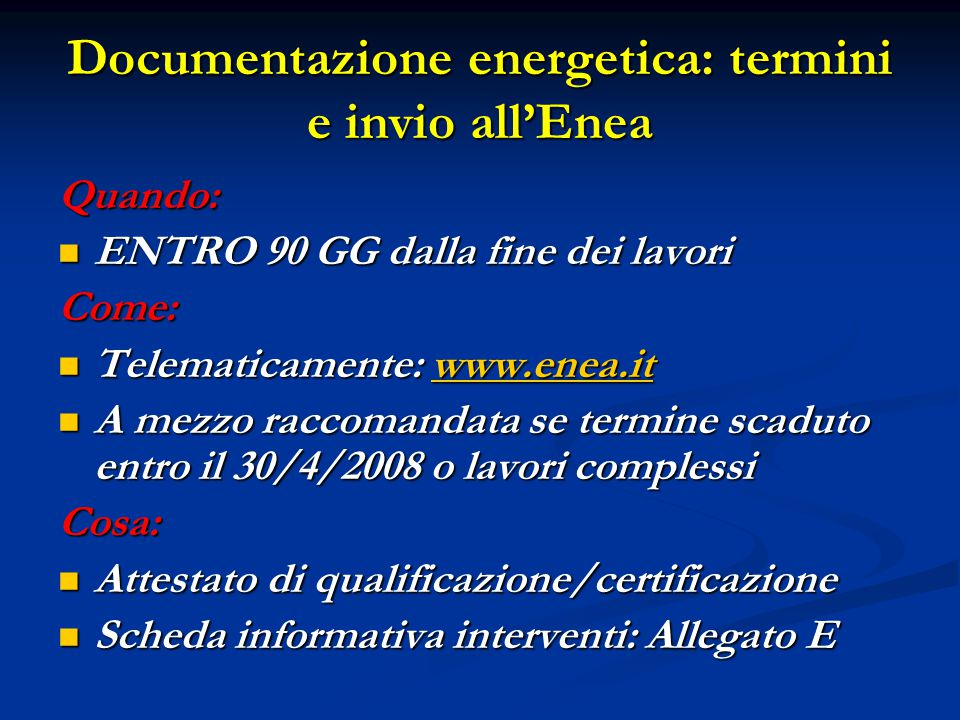 Documentazione energetica: termini e invio all'Enea