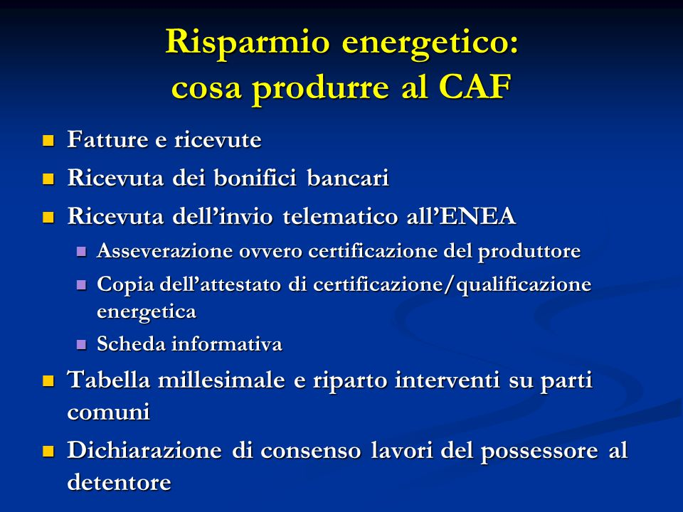 Risparmio energetico: cosa produrre al CAF