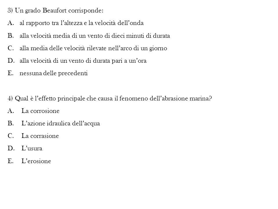 3) Un grado Beaufort corrisponde: