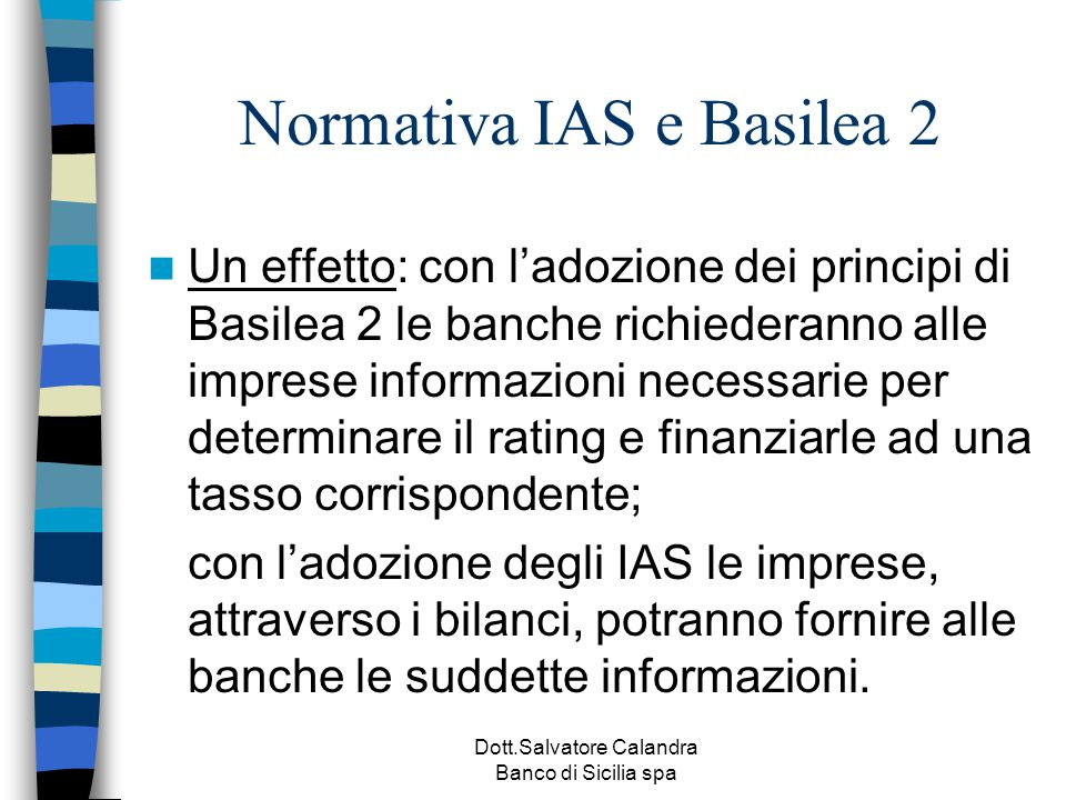 Normativa IAS e Basilea 2
