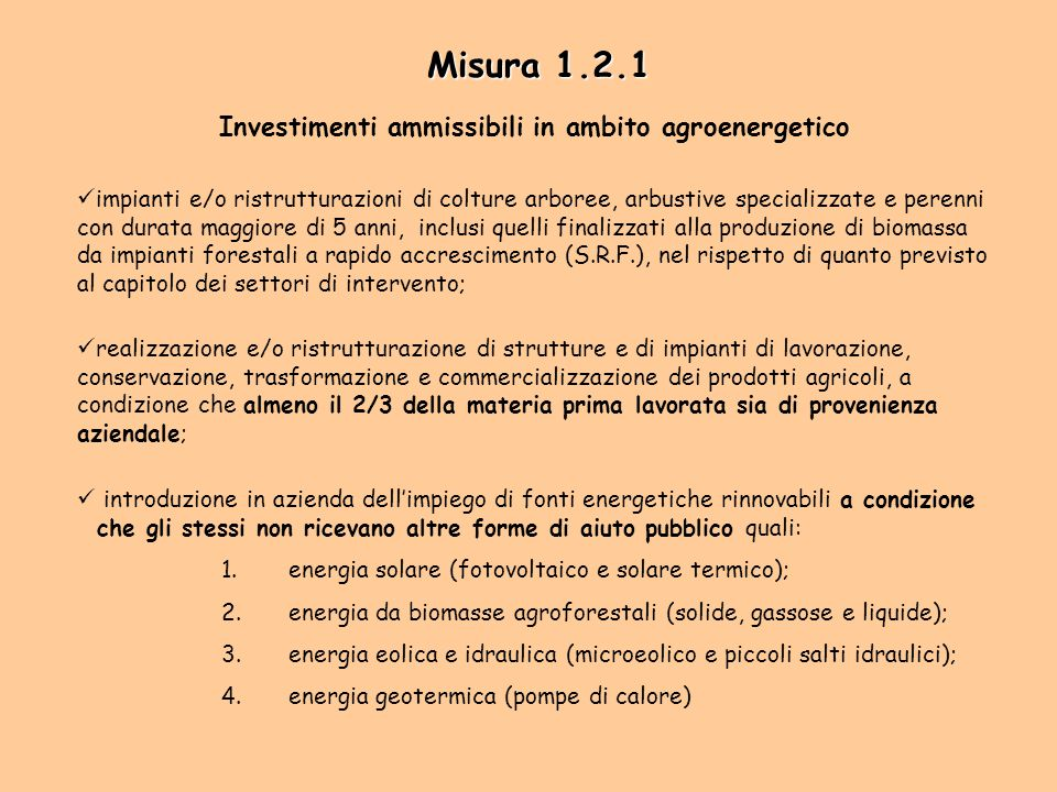 Misura 1.2.1 Investimenti ammissibili in ambito agroenergetico