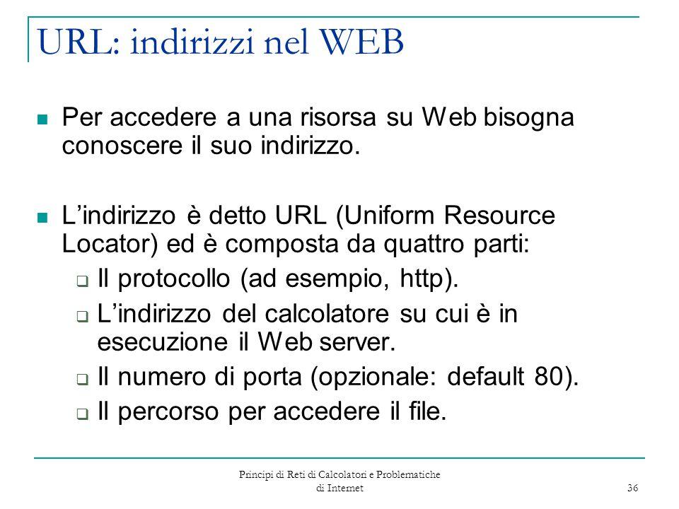 Principi di Reti di Calcolatori e Problematiche di Internet