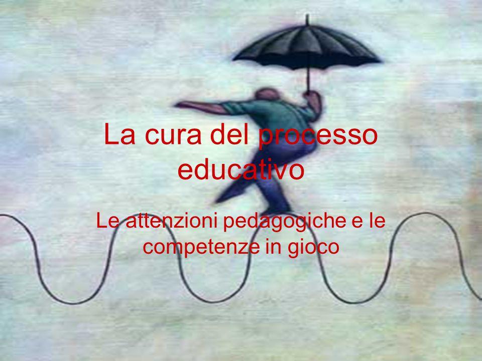 La cura del processo educativo