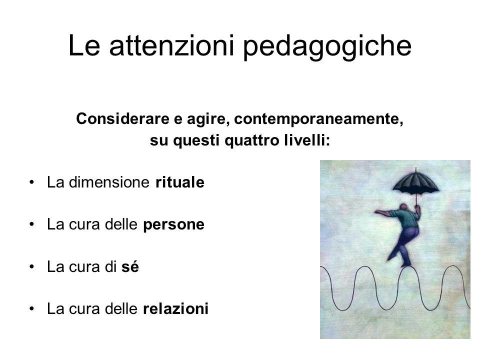 Le attenzioni pedagogiche
