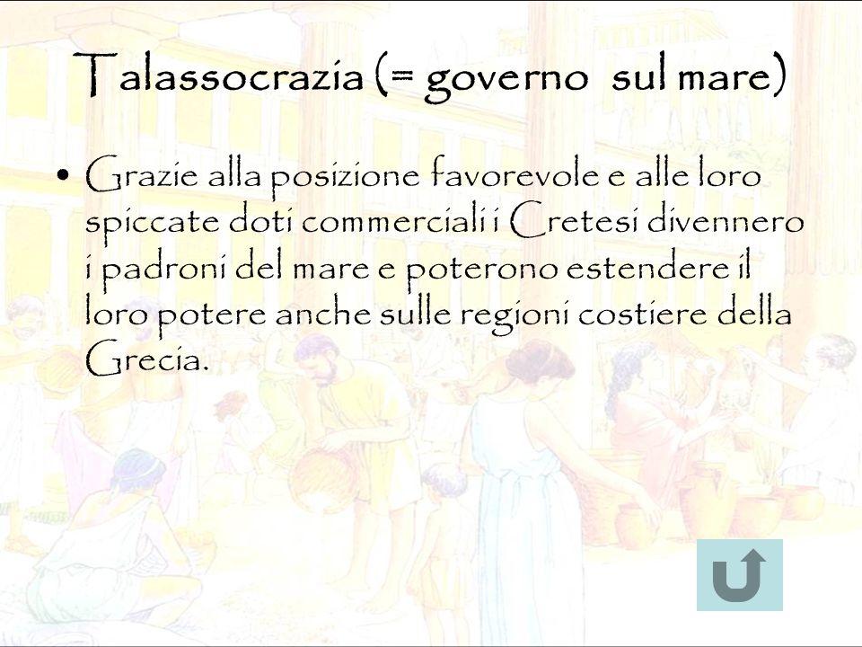 Talassocrazia (= governo sul mare)