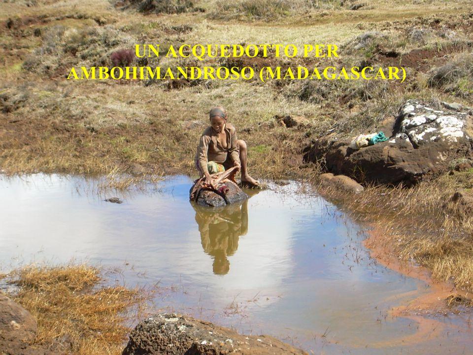 UN ACQUEDOTTO PER AMBOHIMANDROSO (MADAGASCAR)