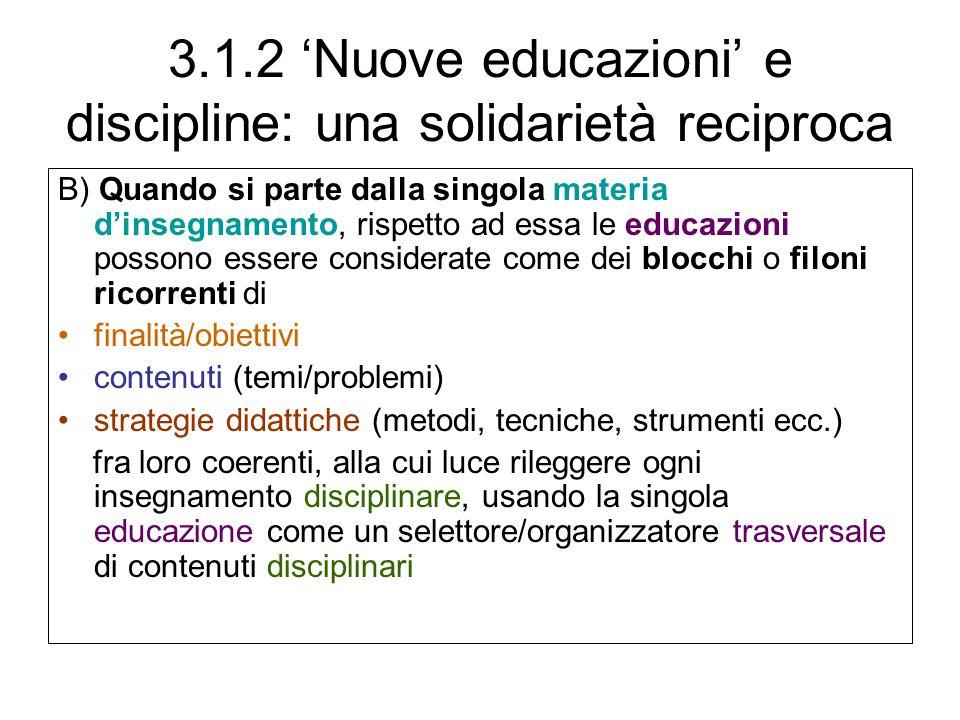 3.1.2 'Nuove educazioni' e discipline: una solidarietà reciproca
