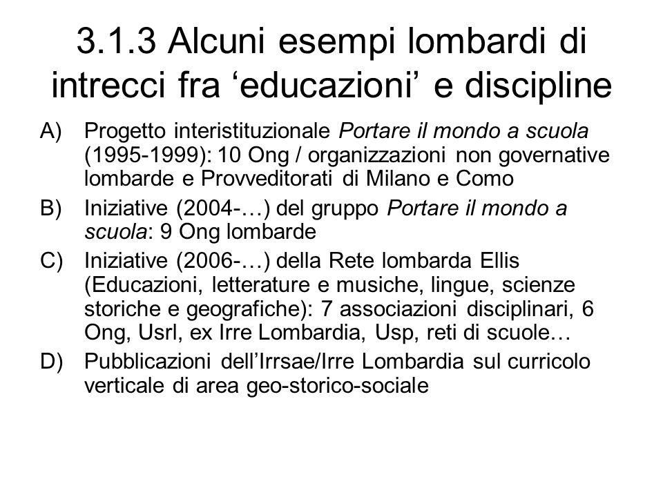 3.1.3 Alcuni esempi lombardi di intrecci fra 'educazioni' e discipline