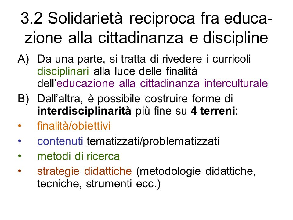 3.2 Solidarietà reciproca fra educa-zione alla cittadinanza e discipline