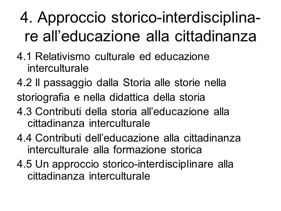4. Approccio storico-interdisciplina-re all'educazione alla cittadinanza