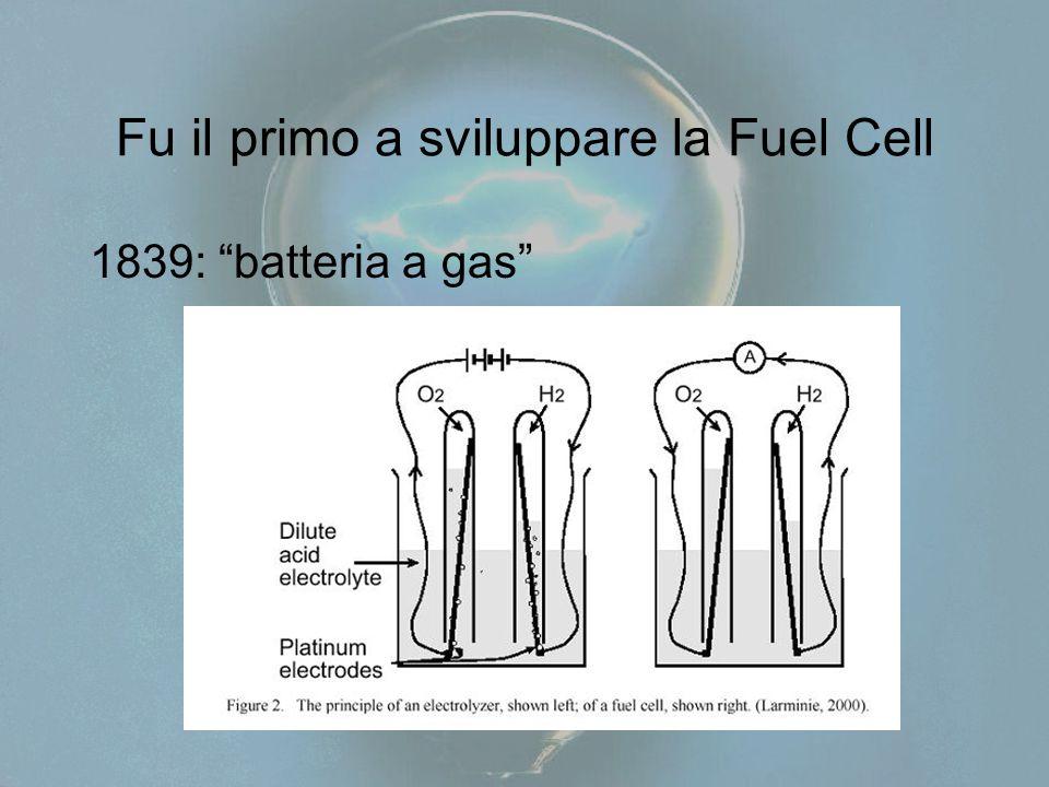 Fu il primo a sviluppare la Fuel Cell