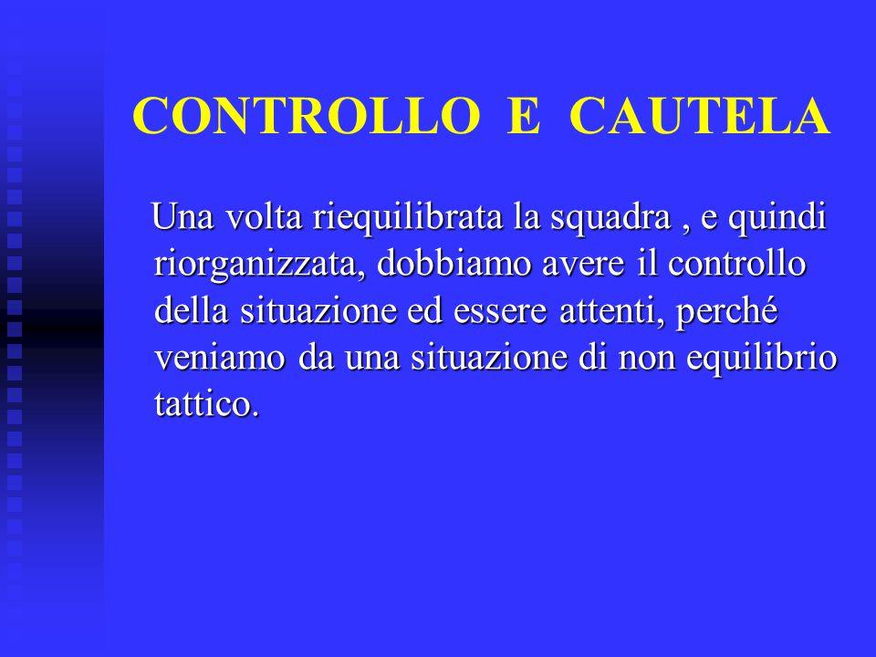 CONTROLLO E CAUTELA
